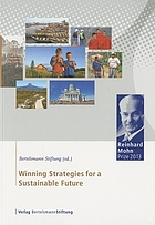 Winning strategies for a sustainable future : Reinhard Mohn Prize 2013