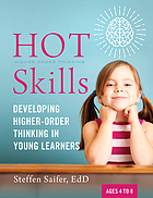 Hot skills : developing higher-order thinking in young learners