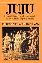 Jaujbu : a social history and ethnography of an African popular music