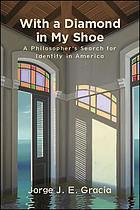 With a diamond in my shoe : a philosopher's search for identity in America