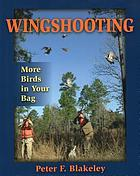 Wingshooting : more birds in your bag