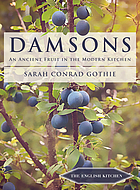 Damsons : an ancient fruit in the modern kitchen