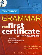 Grammar for first certificate with answer : self-study grammar reference and practice