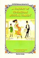 A concert of Edwardian musical comedy : on contemporary cylinder and disc records