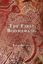 The first boomerang : a spiritual odyssey
