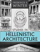 Studies in Hellenistic architecture