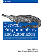 Network programmability and automation : skills for the next-generation network engineer