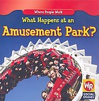 What happens at an amusement park?