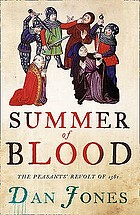 Summer of blood : the Peasants' Revolt of 1381
