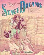 Stage Dreams by Melanie Gillman book cover