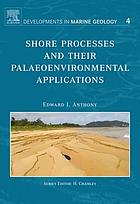Shore Processes and their Palaeoenvironmental Applications.