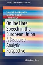 Online Hate Speech in the European Union : A Discourse-Analytic Perspective
