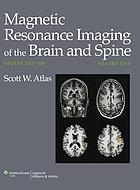 Magnetic Resonance Imaging of the Brain and Spine.