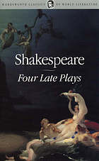Four late plays : Pericles, Cymbeline, the winter's tale, the tempest