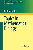 Topics in mathematical biology