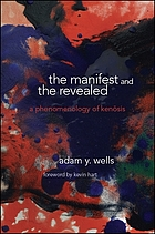 The manifest and the revealed : a phenomenology of kenōsis