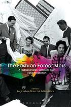 The fashion forecasters a hidden history of color and trend prediction