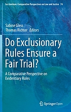 Do exclusionary rules ensure a fair trial? : a comparative perspective on evidentiary rules