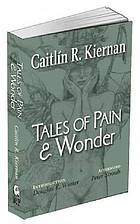 TALES OF PAIN AND WONDER.
