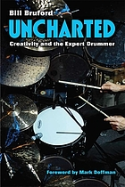 Uncharted : Creativity and the Expert Drummer
