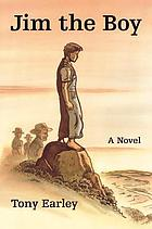 Jim the boy : a novel
