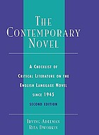 The contemporary novel : a checklist of critical literature on the English language novel since 1945