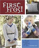 First Frost : Cozy Folk Knitting.