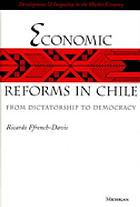 Economic reforms in Chile : from dictatorship to democracy