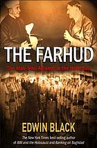 The Farhud : roots of the Arab-Nazi alliance in the Holocaust