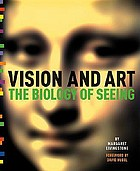 Vision and art : the biology of seeing