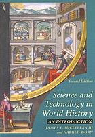 Science and technology in world history : an introduction