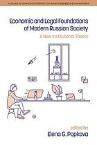 Economic and legal foundations of modern Russian society : a new institutional theory