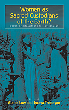 Sacred custodians of the earth? : women, spirituality, and the environment