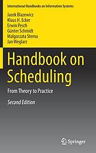 Handbook on scheduling : from theory to practice