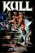 Robert E. Howard's Kull. [Volume 2], The hate witch