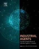 Industrial agents : emerging applications of software agents in industry