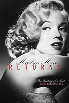 Marilyn Monroe returns : the healing of a soul
