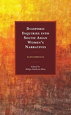 Diasporic inquiries into South Asian Women's narratives : alien domiciles