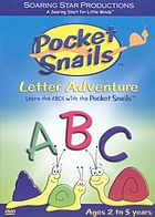 Pocket Snails letter adventure : learn the ABCs with the Pocket Snails.