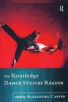 The Routledge dance studies reader