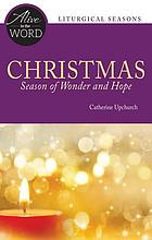 Christmas : season of wonder and hope