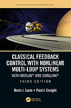 Classical feedback control with nonlinear multi-loop systems : with MATLAB and Simulink
