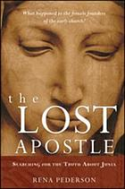 The lost apostle : searching for the truth about Junia