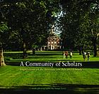 A Community of Scholars : Impressions of the Institute for Advanced Study.
