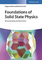 Foundations of solid state physics : dimensionality and symmetry