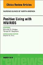 Positive living with HIV/AIDS