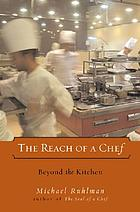 The reach of a chef : beyond the kitchen