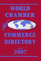 World Chamber of Commerce directory.