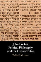 John Lockeʹs political philosophy and the Hebrew Bible
