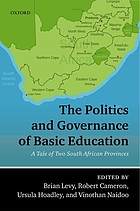 The politics and governance of basic education : a tale of two South African provinces